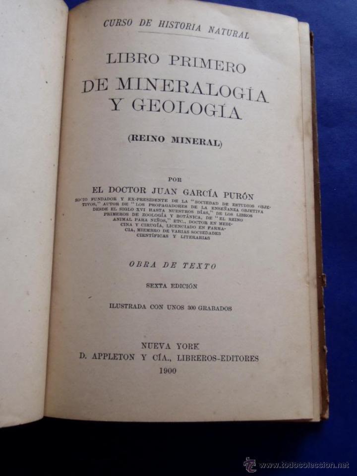 Libros antiguos: Mineralogia y Geologia - Dr. Juan Garcia Purón 1900 - Foto 2 - 42242050