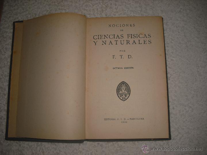 NOCIONES DE CIENCIAS FISICAS Y NATURALES 1932 (Libros Antiguos, Raros y Curiosos - Ciencias, Manuales y Oficios - Física, Química y Matemáticas)