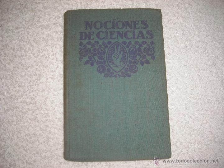 Libros antiguos: NOCIONES DE CIENCIAS FISICAS Y NATURALES 1932 - Foto 2 - 42461939