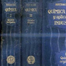 Libros antiguos: MOLINARI : QUÍMICA GENERAL Y APLICADA A LA INDUSTRIA - DOS TOMOS (GILI, 1914/15) PRIMERA EDICIÓN. Lote 42650296