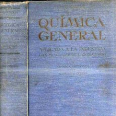Libros antiguos: CALVET : QUÍMICA GENERAL TOMO II APLICADA A LA INDUSTRIA CON PRÁCTICAS DE LABORATORIO (SALVAT 1931) . Lote 42650505