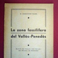 Libros antiguos: LA ZONA FOSSILÍFERA DEL VALLÈS-PENEDÉS. 1935. Lote 42757615