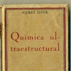 Libros antiguos: ALFRED STOCK : QUÍMICA ULTRAESTRUCTURAL (CALPE, 1922). Lote 42900408