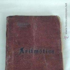 Libros antiguos: ARITMETICA 1904. IGNACIO SUÁREZ MONTE. Lote 43218006