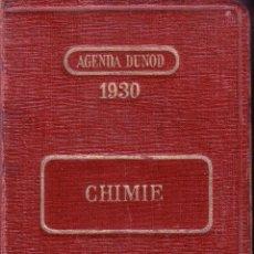 Libros antiguos: CHIMIE AGENDA DUNOD 1930. EMILE JAVET.. Lote 43497742