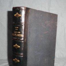 Alte Bücher - HISTORIA DE LAS PLANTAS - AÑO 1865 - L.FIGUIER - BELLOS GRABADOS. - 43772930