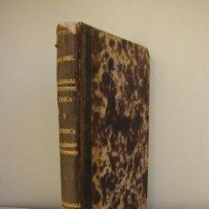 Libros antiguos: PROGRAMA EXPLICADO DE FISICA Y QUIMICA. FRANCISCO LOPEZ GOMEZ. VALLADOLID 1868. Lote 43833984