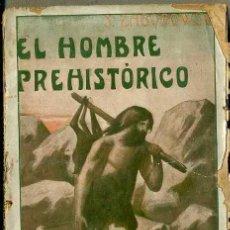 Libros antiguos: ZABOROWSKI : EL HOMBRE PREHISTÓRICO (MAUCCI, C. 1920). Lote 43881549