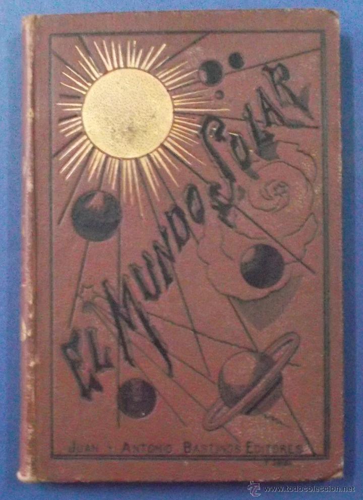 Libros antiguos: ELEMENTOS DE GEOGRAFÍA ASTRONÓMICA. JUAN DE DIOS DE LA RADA Y DELGADO. BARCELONA 1885 - Foto 2 - 44053537