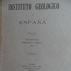 Libros antiguos: BOLETÍN DEL INSTITUTO GEOLÓGICO DE ESPAÑA. TOMO XII (SEGUNDA SERIE). MADRID, 1911. Lote 44126149