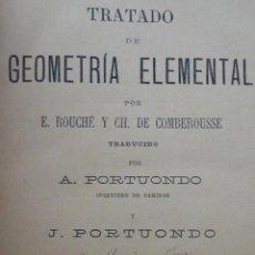 Libros antiguos: TRATADO DE GEOMETRÍA ELEMENTAL POR ROUCHE. 1888. Lote 44303152