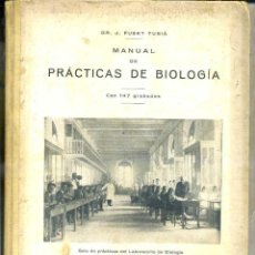 Libros antiguos: FUSET TUBIA . MANUAL DE PRÁCTICAS DE BIOLOGÍA (1925). Lote 44528018