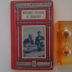 Libros antiguos: RICARDO CARO Y ANCHÍA. MEDICIONES ELÉCTRICAS DE LABORATORIO. APROX. 1910.GRABADOS.. Lote 44652908