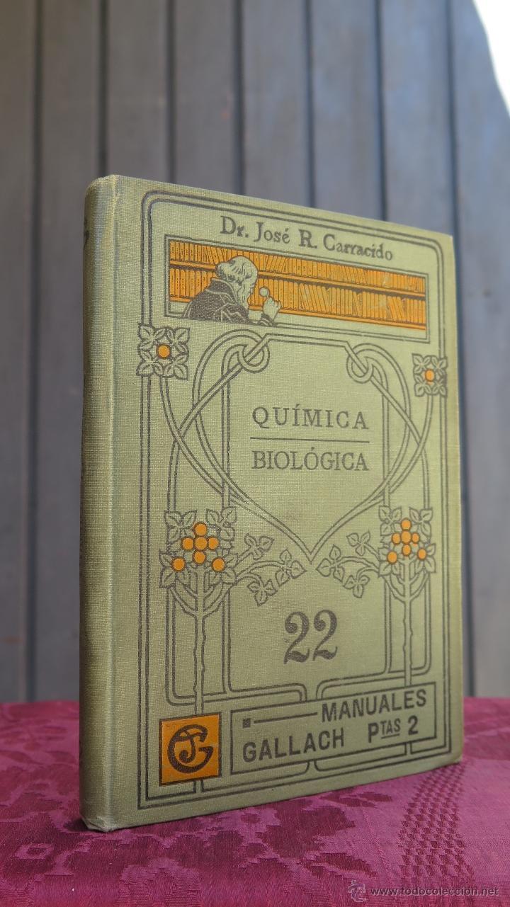 COMPENDIO DE QUIMICA BIOLOGICA. JOSÉ R. CARRACIDO. ILUSTRADO. MANUALES GALLACH (Libros Antiguos, Raros y Curiosos - Ciencias, Manuales y Oficios - Física, Química y Matemáticas)