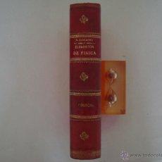 Libros antiguos: E. LOZANO. ELEMENTOS DE FÍSICA Y QUÍMICA. 1889. ILUSTRADO CON NUMEROSOS GRABADOS.. Lote 44824854