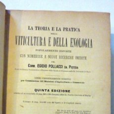 Libros antiguos: EGIDIO POLLACCI, TEORIA E PRATICA DELLA VITICULTURA E ENOLOGIA, F.LI DUMOLARD ED. 1888, 992 PAGS. Lote 45063986