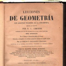 Libros antiguos: LECCIONES DE GEOMETRIA. CIRODDE. 1878. Lote 45257006