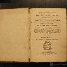 Libros antiguos: TRATADO ELEMENTAL DE MATEMATICAS, JOSEF MARIANO VALLEJO, 1812. Lote 45469376
