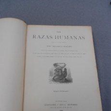 Libros antiguos: LAS RAZAS HUMANAS. TOMO I. Lote 45725082