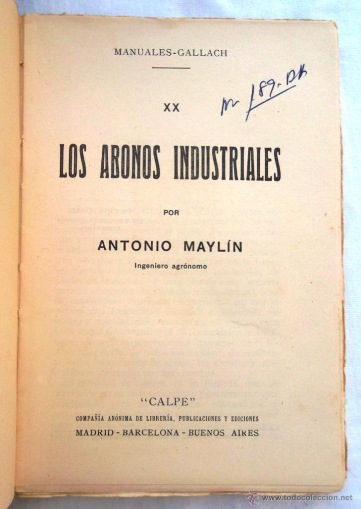Libros antiguos: Abonos industriales. Dr. A Maylin. Manuales Gallach 20. v fotos. agricultura - Foto 2 - 45734174
