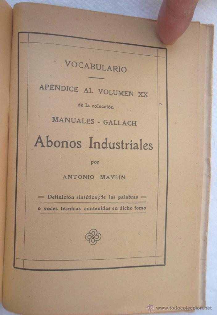 Libros antiguos: Abonos industriales. Dr. A Maylin. Manuales Gallach 20. v fotos. agricultura - Foto 3 - 45734174