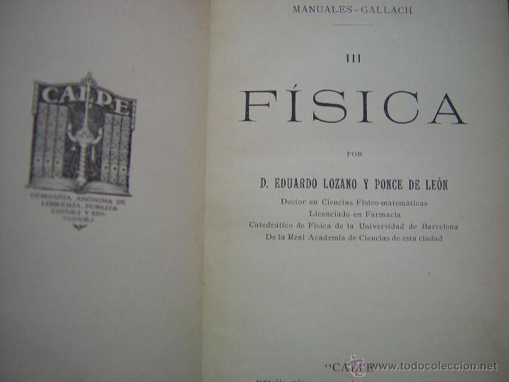 Libros antiguos: FISICA . MANUALES GALLACH ( EDUARDO LOZANO ) CALPE. - Foto 3 - 45735576