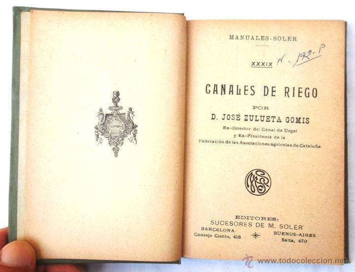 Libros antiguos: Canales de riego. J Zulueta. manuales Gallach 39. Bon estat v fotos agricultura - Foto 3 - 45736964