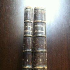 Libros antiguos: ALGEBRA - TOMOS I Y II - D. JUAN MONTERO GABUTTI Y D. CIRILO ALEIXANDRE - MADRID - 1890 -. Lote 45861342