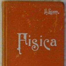 Libros antiguos: FÍSICA - MANUALES SOLER Nº 3 - EDUARDO LOZANO Y PONCE DE LEÓN - VER ÍNDICE. Lote 46078937