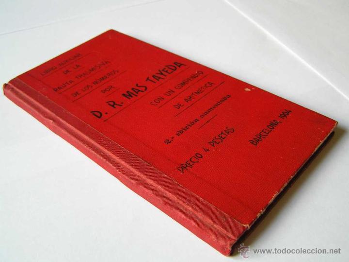 Libros antiguos: 1904 LIBRO AUXILIAR DE LA PAUTA TRASMISIVA DE LOS NÚMEROS D.R. MAS TAYEDA 2ª ED AMPLIADA, BARCELONA - Foto 6 - 46079051