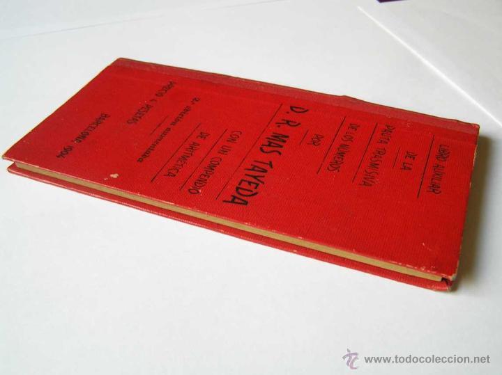 Libros antiguos: 1904 LIBRO AUXILIAR DE LA PAUTA TRASMISIVA DE LOS NÚMEROS D.R. MAS TAYEDA 2ª ED AMPLIADA, BARCELONA - Foto 8 - 46079051
