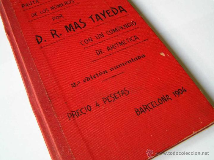 Libros antiguos: 1904 LIBRO AUXILIAR DE LA PAUTA TRASMISIVA DE LOS NÚMEROS D.R. MAS TAYEDA 2ª ED AMPLIADA, BARCELONA - Foto 10 - 46079051
