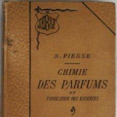 Libros antiguos: LIBRO-LA QUIMICA DE LOS PERFUMES Y LA FABRICACION DE ESENCIAS-AÑO 1908,EN FRANCES,DIBUJOS Y FORMULAS. Lote 82354343