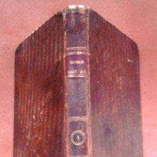 Libros antiguos: LIBRO EPOCA GUERRA DE LA INDEPENDENCIA, AÑO 1811-LA HISTORIA NATURAL-TEMA ORO,PLATA,METALES,PLANETA.. Lote 46107822
