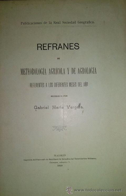 REFRANES DE METEREOLOGIA AGRICOLA Y DE AGROLOGIA MADRID 1920 DEDICATORIA AUTOR (Libros Antiguos, Raros y Curiosos - Ciencias, Manuales y Oficios - Biología y Botánica)