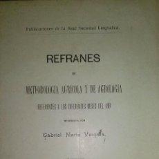 Libros antiguos: REFRANES DE METEREOLOGIA AGRICOLA Y DE AGROLOGIA MADRID 1920 DEDICATORIA AUTOR. Lote 46227020