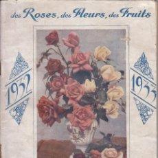 Libros antiguos: GRANDES ROSERAIES DU VAL DE LA LOIRE. CATÁLOGO ROSAS. ROSALES. FLORES. MUY ILUSTRADO 1932. Lote 46591663