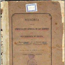 Libros antiguos: 1874 COMPENSACIÓN GEODÉSICA JOAQUÍN BARRAQUER Y F. CABELLO. Lote 46595385