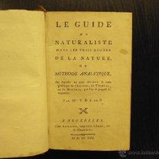 Libros antiguos: LE GUIDE DU NATURALISTE DANS LES TROIS REGNES DE LA NATURE OU METHODE ANALYTIQUE, V. D. S. DE P. Lote 46738702