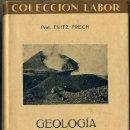 Libros antiguos: FRECH : GEOLOGÍA I (LABOR, 1936). Lote 46755692