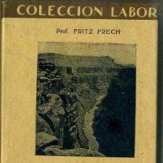 Libros antiguos: FRECH : GEOLOGÍA II (LABOR, 1930). Lote 46755730
