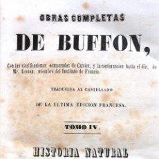 Libros antiguos: OBRAS COMPLETAS DE BUFFON. TOMO IV. HISTORIA NATURAL DE LOS CUADRÚPEDOS. TOMO PRIMERO 1847. Lote 46770508