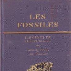Libros antiguos: BOULE, MARCELIN ET PIVETEAU, JEAN: LES FOSSILES. ELÉMENTS DE PALÉONTOLOGIE.. Lote 46878245