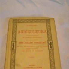 Libros antiguos: CATECISMO DE AGRICULTURA POR D.J. GONZALEZ. Lote 46969985