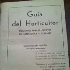 Libros antiguos: ANTIGUA GUÍA DEL HORTICULTOR, MANUAL DE CRÍA CONEJOS Y AVICULTURA.. Lote 46989086