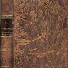Libros antiguos: LA ATMÓSFERA – AÑO 1875. Lote 47094293