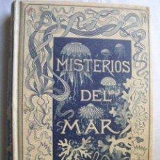 Libros antiguos: LOS MISTERIOS DEL MAR. COMPILACIÓN DE LAS OBRAS DE MANGIN, FREDOL, WHYMPER, FIGUIER, MAURY,...1891. Lote 47158434