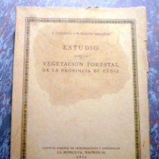 Libros antiguos: ESTUDIO VEGETACIÓN FORESTAL DE LA PROVINCIA DE CÁDIZ MADRID 1930. Lote 47348997