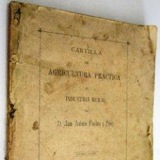 Libros antiguos: JUAN ANTONIO FANDIÑO Y PÉREZ: CARTILLA DE AGRICULTURA PRÁCTICA E INDUSTRIAL - 1900.. Lote 47426411