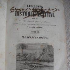 Libros antiguos: LECCIONES DE HISTORIA NATURAL MINERALOGIA 1845. Lote 47650945